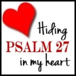 Hiding-Psalm-27-in-My-Heart_DoNotDepart